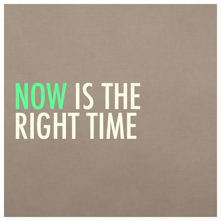 Quotes About Right Time 782 Quotes