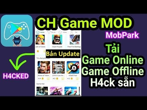 Ứng dụng CH Game MOD| Tải nhiều Game Online & Offline H4ck sẵn cho Android| APP MOD FREE