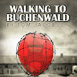 Walking To Buchenwald -Theatre Review – A Play Of Promises