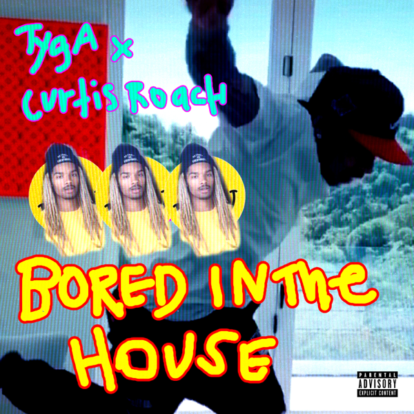 Tyga - Bored in the House | MP3