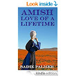 Amish Love Of A Lifetime (Amish Romance) - Kindle edition by Sadie Palmer. Religion & Spirituality Kindle eBooks @ Amazon.com.