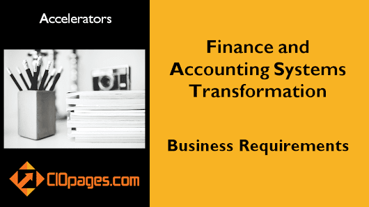 Finance and Accounting Transformation – Business Requirements