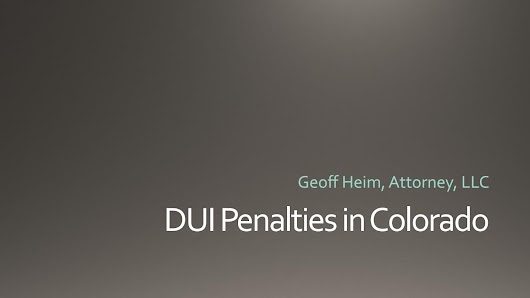 DUI Penalties in Colorado