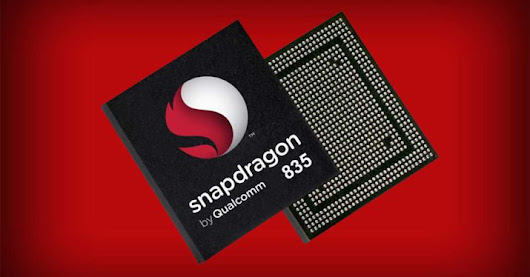 Qualcomm Snapdragon 835 gets Unveiled