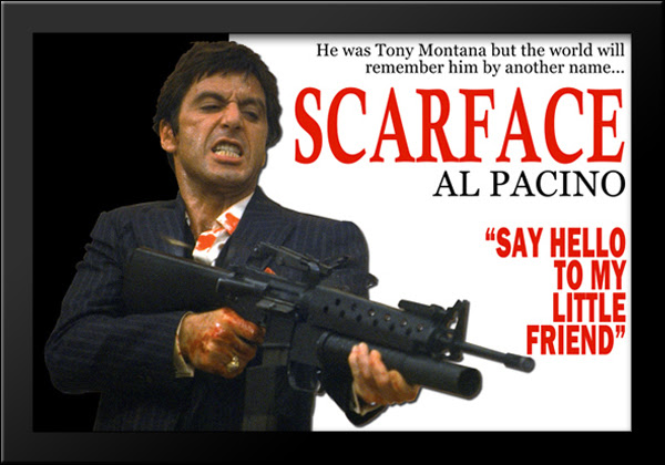 Scarface Say Hello To My Little Friend 36x28 Framed Movie Poster