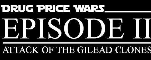 Drug Price Wars, Episode II: Attack of the Gilead Clones | Leading Over The Counter