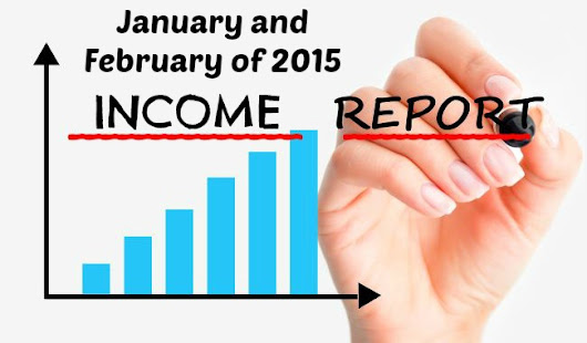 Income Report – January and February of 2015