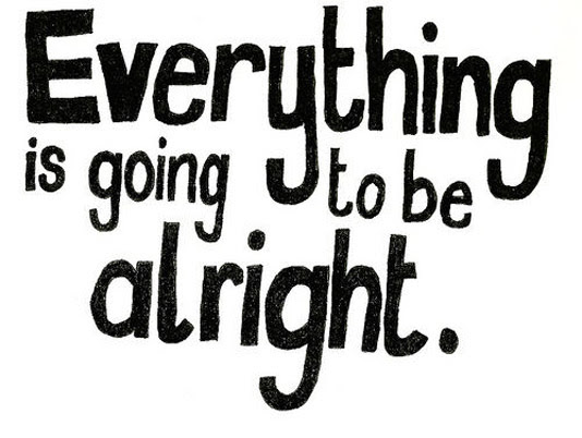 Quotes About Alright 323 Quotes
