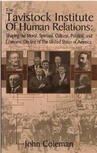 Tavistock Institue of Human Relations Book Cover - Dr. John Coleman