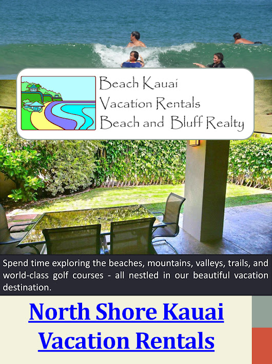Hanalei Bay Rentals - North Shore Kauai Vacation Rentals - Page 1 - Created with Publitas.com