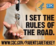I set the rules of the road. www.cdc.gov/parentsarethekey