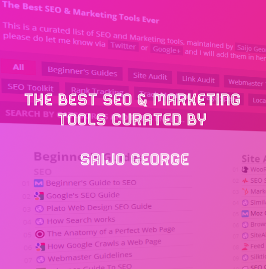 The Best SEO & Marketing Tools curated by Saijo George