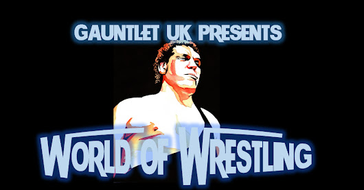 Gauntlet UK Presents: World of Wrestling