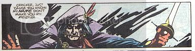 Only thing more dangerous than being GrimJack's friend: NOT being GrimJack's friend.