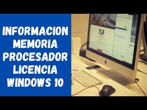 Ver información de memoria, procesador, modelo, licencia en Windows 10