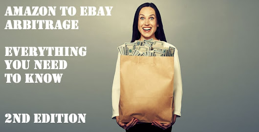 Amazon to eBay Arbitrage: Everything You Need to Know