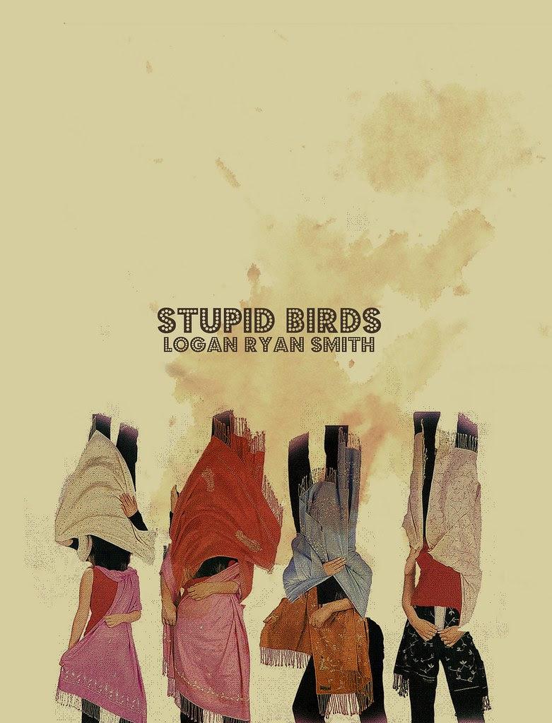 STUPID BIRDS Logan Ryan Smith TRANSMISSION PRESS