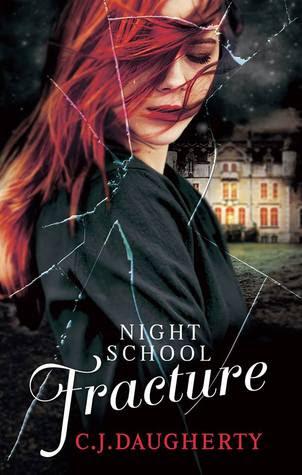 Fracture (Night School, #3)