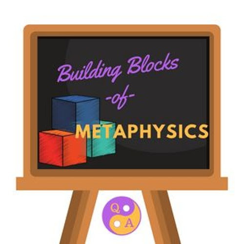 Building Blocks of Metaphysics by Golden Rose Psychic Sound