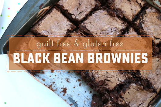 Guilt Free Gluten Free Black Bean Brownies - Sweet Anne Designs