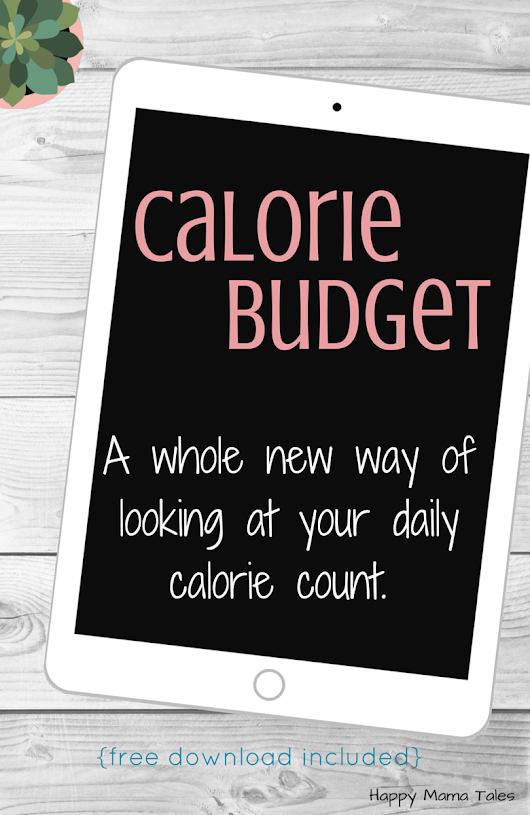 Calorie Budget - A New Look on Losing Weight