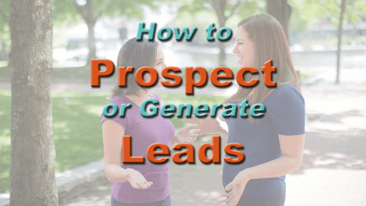 How to Prospect or Generate Leads - The Baby Boomer Entrepreneur