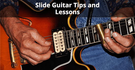Tips and Lessons for Playing Slide Guitar - Techniques for Intermediate Guitarists | Musician Tuts