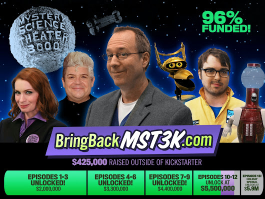 Bring Back MYSTERY SCIENCE THEATER 3000 by Joel Hodgson —Kickstarter