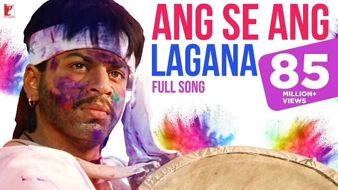 Holi Song | Ang Se Ang Lagana | Darr | Shah Rukh Khan | Juhi Chawla | Sunny Deol | होली 2020 - Alka Yagnik, Vinod Rathod, Sudesh Bhosle, Devki Pandit Lyrics in hindi