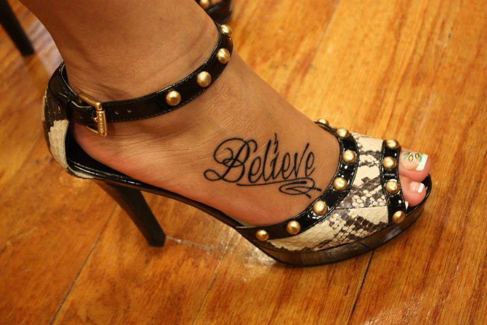 Pictures Of Believe In Yourself Foot Tattoo Kidskunstinfo
