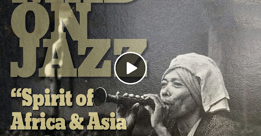 MADONJAZZ #150: The Spirit of Africa & Asia