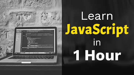 A Video JavaScript Tutorial: Learn JavaScript Just in 1 Hour