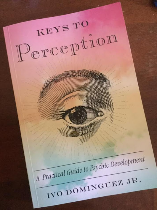 Red Wheel ∕ Weiser Online Bookstore | Keys to Perception: A Practical Guide to Psychic Development by Ivo Dominguez, Jr. | Tenders of the Earth Temple