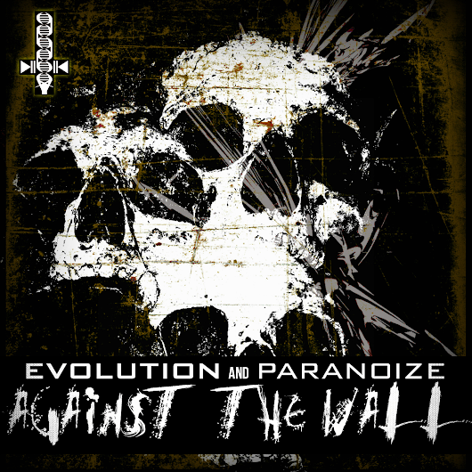 [DGP019] Evolution & Paranoize - Against The Wall EP