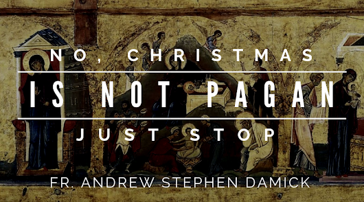 No, Christmas is Not Pagan. Just Stop. — Roads from Emmaus