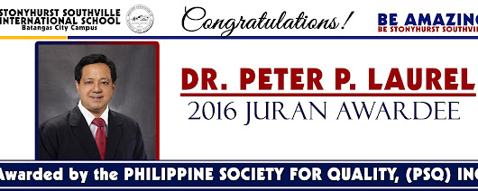 Stonyhurst Southville International School - Top School in Batangas - SSIS CHAIRMAN NAMED 2016 JURAN AWARDEE