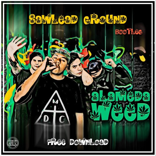 Costa Gold - Alameda Weed (Sawlead Ground Bootleg)✮FREE DOWNLOAD✮ by Sawlead Ground