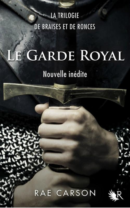 Couverture La fille de braises et de ronces, tome 0.5 : Le Garde royal