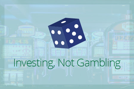 Investing, Not Gambling - Financial Symmetry, Inc.