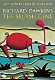 The Selfish Gene: 30th Anniversary edition [Kindle Edition]