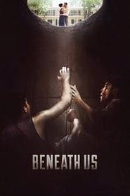 Beneath Us 2019 Online Completo