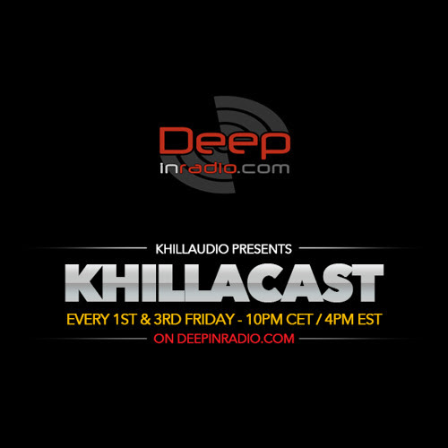 KhillaCast #031 September 4th 2015 - Deepinradio.com by khillaudio