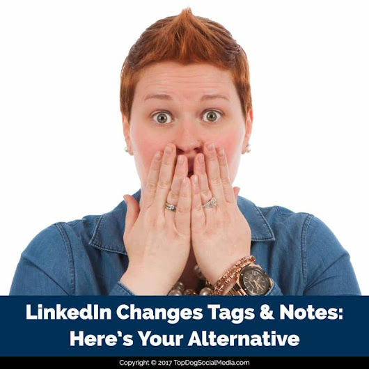 LinkedIn Changes Tags & Notes: Here's Your Alternative