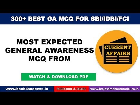 300+ General Awareness MCQs for SBI PO, IDBI PGDBF PO, FCI Exam 2019 Part -1/5
