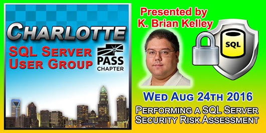 Charlotte SQL Server User Group - Wed August 24th - Meeting Invitation and RSVP