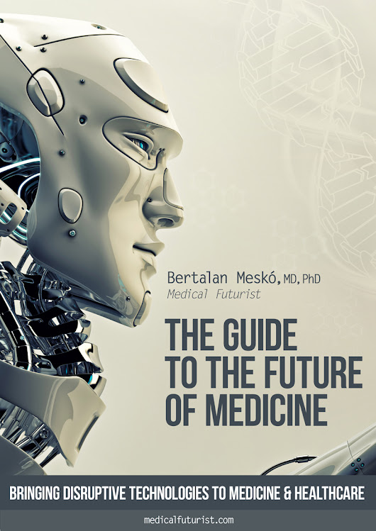 The Guide to the Future of Medicine: Download the White Paper with Infographic