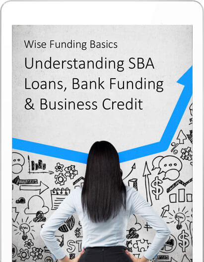 SBA Loans, Bank Funding & Business Credit - Wise Business Plans
