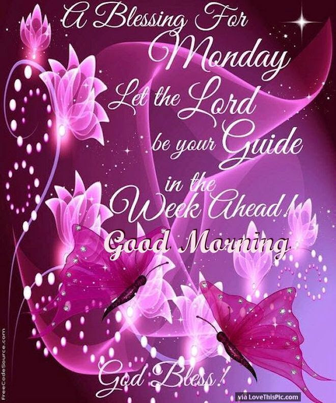 Good Morning Blessings For Monday Pictures Photos And Images For