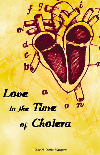 Love in the Time of Cholera by Gabbriel Garcia Marquez by emiliabright2435