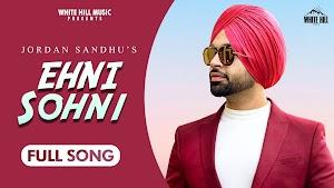 Ehni Sohni Lyrics - Jordan Sandhu ~ LyricGroove